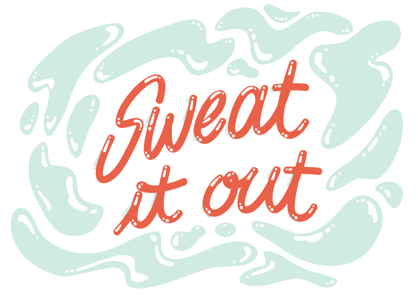 Sweat it out - vector lettering
